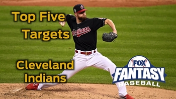 Fantasy Baseball Draft Advice: top five Cleveland Indians