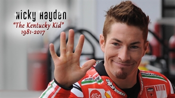 "Remembering Nicky Hayden - ""The Kentucky Kid"""