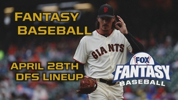 Daily Fantasy Baseball Advice - April 28