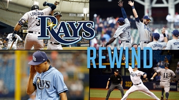 Tampa Bay Rays Rewind -- May 15-21