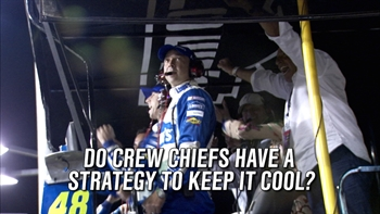 Do Crew Chiefs Have a Strategy to Keep Cool?