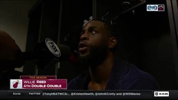 Willie Reed: We're trying to build upon what we've got going